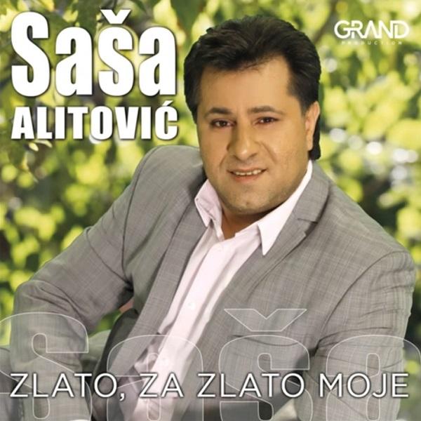 Sasa Alitovic 2018 Zlato za zlato moje
