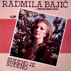Radmila Bajic 1986 - Sudjeno je, sudjeno 40364297_Radmila_Bajic_1986-a