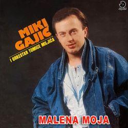 Miki Gajic 1986 - Malena moja 40833833_Miki_Gajic_1986-a